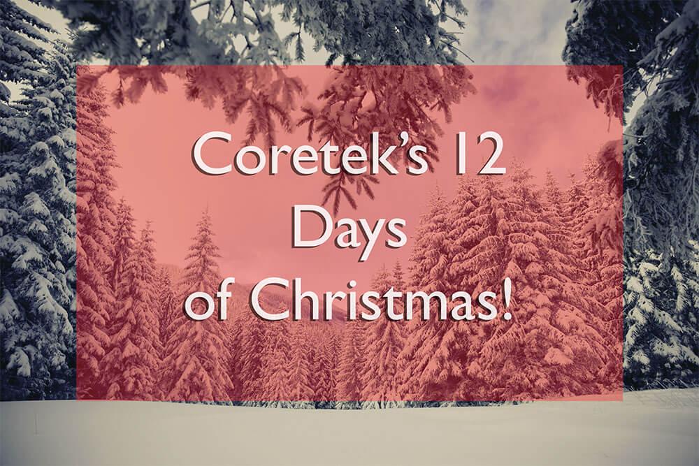 Coretek's 12 Days of Christmas